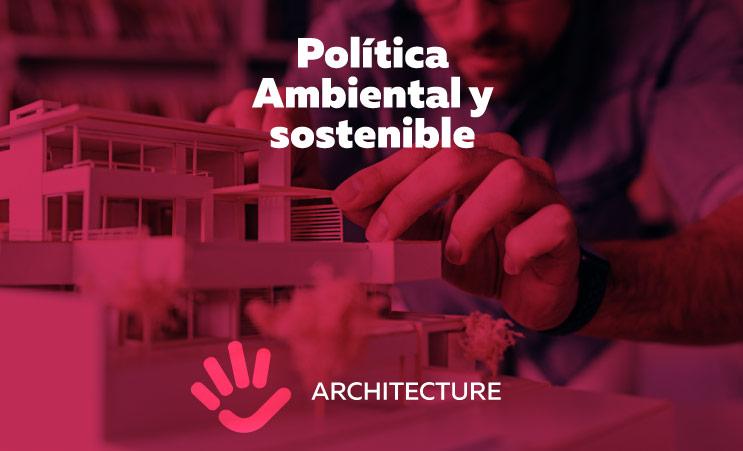 Política Ambiental y sostenible