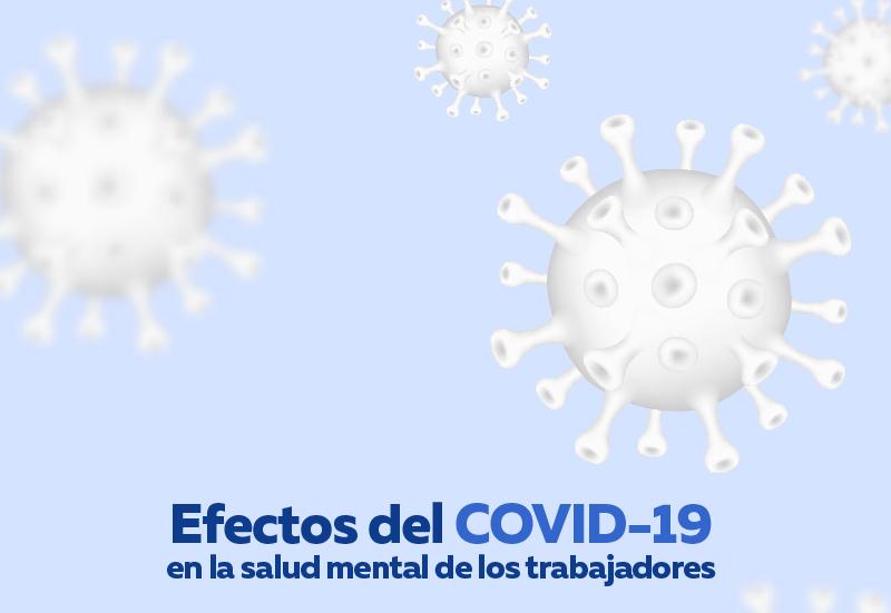 Efectos del covid-19 en la salud mental de los trabajadores